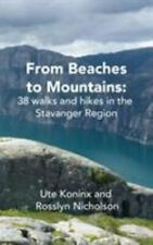 New listing From Beaches to Mountains : 38 Walks and Hikes in the Stavanger Region, Paper...