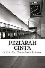 Peziarah Cinta : Bukan Puisi, Hanya Coretan Sekeping Hati by Nyong Santosa...