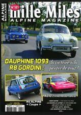 MILLE MILES N° 121 JUIL/SEPT 17 Dauphine R8 Gordini Alpine A310 2L R5