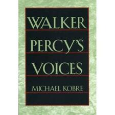 Walker Percy's Voices - Hardcover NEW Kobre 2000-01-31