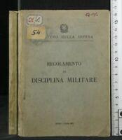 REGOLAMENTO DI DISCIPLINA MILITARE. AA.VV. Centro Cinefoto Tipografico.