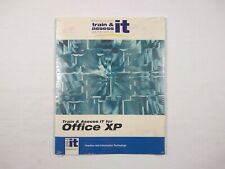 Train And Assess It For Office XP Prentice Hall Information Technology CD System