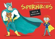 Superheroes. Manual de Instrucciones (Hardback or Cased Book)