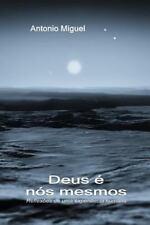 Deus é Nós Mesmos : Edicao Em Preto e Branco by Antonio Munoz (2015, Paperback)