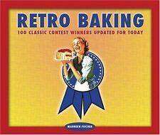 Retro Baking: 100 Classic Contest Winners Updated