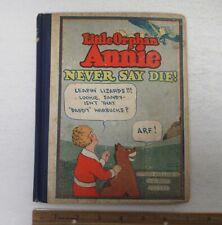(1930) Little Orphan Annie Never Say Die! Platinum Age HC Comic Book #5 y4380
