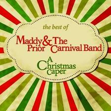Maddy Prior & The Carnival Band - A Christmas Caper: The Best Of... UK CD NEW