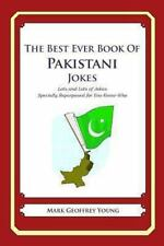The Best Ever Book of Pakistani Jokes : Lots and Lots of Jokes Specially...