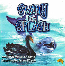 Australian illustrated Children's Books Swany and Splash, baby swan and dolphin