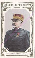 Chromo CHOCOLAT GUéRIN BOUTRON Général Brun Chef Etat Major Général  n 165 /500