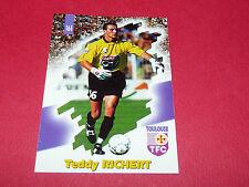 PANINI FOOTBALL CARD 98 1997-1998 TEDDY RICHERT TOULOUSE FC Téfécé TFC STADIUM