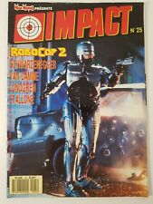 IMPACT Magazine n°25 * 1990 * Robocop 2 - Van Damme - Lundgren - Stallone