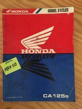 Honda CA125S Rebel CA125 S CA 125 revue technique manuel atelier moto français