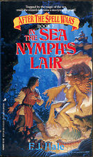 In the Sea Nymph's Lair-F.J. Hale-1st Printing-87-After the Spell Wars #2
