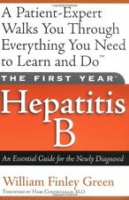 The First Year---Hepatitis B: An Essential Guide f