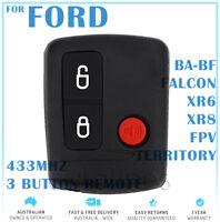 Ford 3 Button Keyless Entry Remote Falcon BA BF Ute Territory XR6 XR8 FPV
