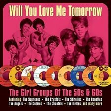 Will You Love Me Tomottow-Girl Groups Of The 50s & 60s 2-CD NEW SEALED Ronettes+