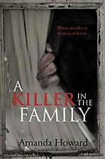 A Killer in the Family by Howard, Amanda