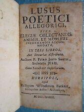 SAUTEL : LUSUS POETICI ALLEGORICI. Wurtzbourg, 1733. Poésies néo-latines
