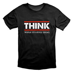 Think While It's Still Legal Anti Social Engineering T Shirt Black