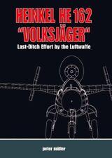 """Heinkel He 162 """"Volksjäger"""" von Peter Müller (2006, Gebundene Ausgabe)"""