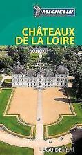 Michelin Le Guide Vert Chateaux de la Loire von Guide vert français (2018, Gebundene Ausgabe)
