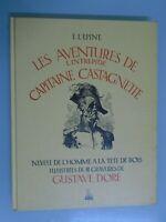 E. L EPINE-AVENTURES DE L INTREPIDE CAPITAINE CASTAGNETTE- ILLUSTRE PAR G.DORE