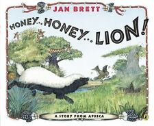 Honey... Honey... Lion! A Story from Africa by Jan Brett c2014 NEW Paperback