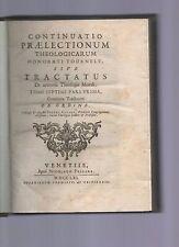 continuatio praelectionum theologicarum honorati tournelly -1761- tracatatus