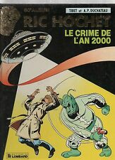 RIC HOCHET n°50. Le Crime de l'an 2000. TIBET. Lombard 1991. EO. Neuf