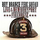Dry Branch Fire Squad - Live at the Newburyport Firehouse (Live Recording, 2005)