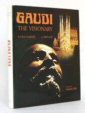 Gaudi The Visionary DESCHARNES PRÉVOST Pref. Salvador DALI 1989 English book
