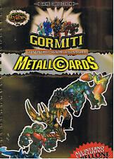 GORMITI METALLOCARDS album+bustine ED. GIOCHI PREZIOSI 2005