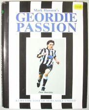 Geordie Passion: Lifetime Love of Newcastle United,Mark Hannen