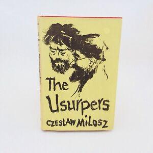 The Usurpers - Czeslaw Milosz, 1st English Edition, Faber, 1955