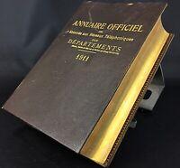Rare dans l'état tranche Or , ancien Annuaire officiel des départements 1911