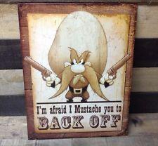 Yosemite Sam Mustache Back Off Metal Sign Tin Vintage Garage Retro Looney Tunes