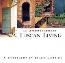 Very Good, Tuscan Living (Mini Lifestyle Library), Simon McBride, Book