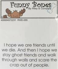 New Cling Riley & Company Funny Bones Rubber Stamp FRIENDS FOREVER THAN GHOST