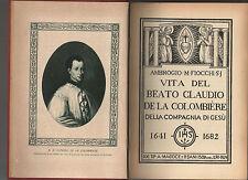vita del beato claudio de la colombiere - compagnia di gesu-ambrogio m.fiocchi -