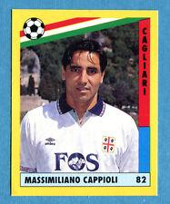 IL GRANDE CALCIO '91 Vallardi-Figurina-Sticker n. 82 - CAPPIOLI - CAGLIARI -New