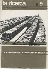ENCICLOPEDIA MONOGRAFICA LOESCHER - A9 LA PRODUZIONE MINERARIA IN ITALIA