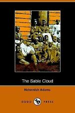 SABLE CLOUD, A SOUTHERN TALE WITH NORTHERN COMMENTS 1861