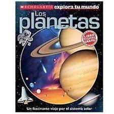 Scholastic explora tu mundo: Los planetas: Spanish language edition of Scholast