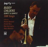 Buddy Childers QUINTET & QUARTET SAM SONGS