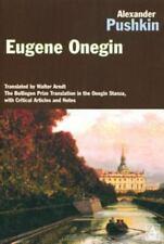 Eugene Onegin ~ Pushkin, Alexander; Arndt, Walter [Translator] PB