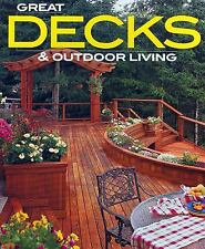 Better Homes and Gardens Home: Great Decks and Outdoor Living 16 by Meredith Boo