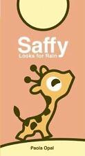 Saffy Looks for Rain