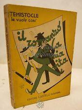 Garatti: Temistocle la vuole cosi, Cappelli 1940, Biografia, Guerra Mondiale