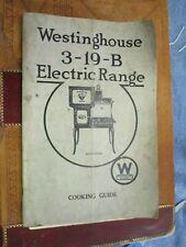 Original c. 1917 Westinghouse Stove 3-19-B Electric Range Manual